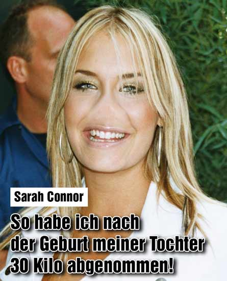 Sarah Connor: 30 Kilo weg!