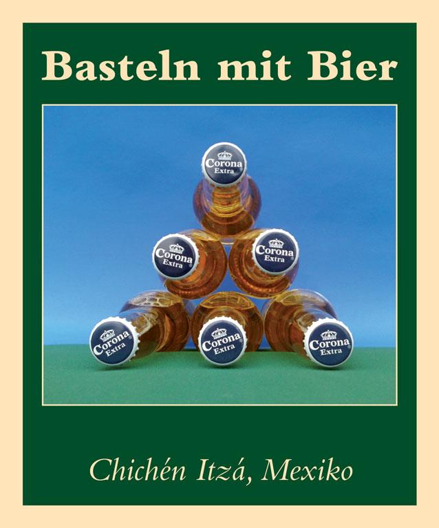 chich n itz mexiko basteln mit bier postkarten titanic das endg ltige satiremagazin. Black Bedroom Furniture Sets. Home Design Ideas