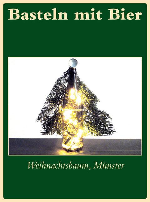 weihnachtsbaum m nster basteln mit bier postkarten